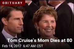 Tom Cruise's Mom Dies at 80