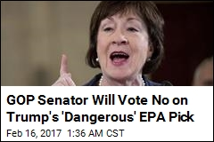 Republican Senator Will Vote Against Trump's EPA Pick