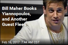 Bill Maher Books Yiannopoulos, and Another Guest Flees