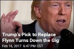 Trump's Pick to Replace Flynn Calls Job a 'S*** Sandwich'