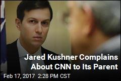 Jared Kushner Complains About CNN to Time Warner Exec