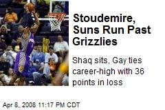 Stoudemire, Suns Run Past Grizzlies