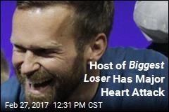 Host of Biggest Loser Has Major Heart Attack