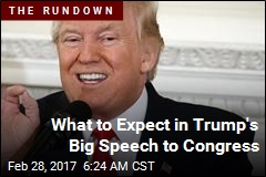 What to Expect in Trump's Speech to Congress