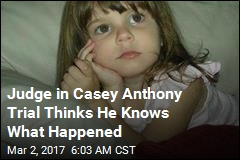 Judge in Casey Anthony Trial Thinks He Knows What Happened