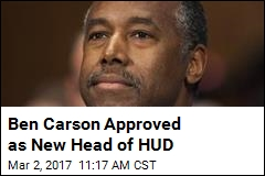 Ben Carson Approved as New Head of HUD