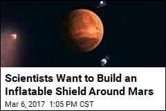 Scientists Want to Build an Inflatable Shield Around Mars