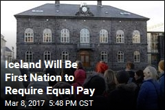 Iceland Will Be First Nation to Require Equal Pay