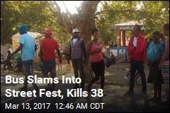 38 Killed as Bus Slams Into Haiti Festival