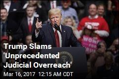 Trump Slams Ruling Against New Travel Ban