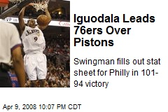 Iguodala Leads 76ers Over Pistons