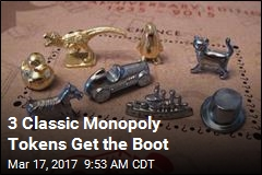 3 Classic Monopoly Tokens Get the Boot