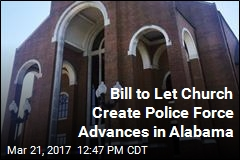 Bill to Let Church Create Police Force Advances in Alabama