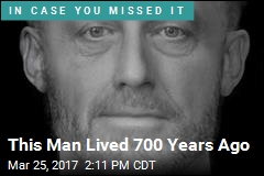 This Man Lived 700 Years Ago