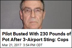 3 Airports, 230 Pounds of Pot, One Busted Pilot