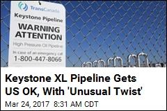 It's On: Keystone XL Pipeline Gets Official US Thumbs-Up