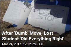 Student Lost for 5 Days in Arizona Recalls 'Dumb' Move