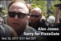 Alex Jones: Sorry for PizzaGate
