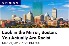Stop 'Whitesplaining' Boston's Racism to People of Color