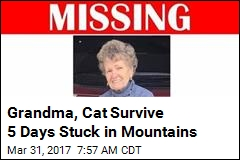 Grandma, Cat Survive 5 Days Stuck in Mountains