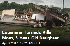 Louisiana on High Alert After Tornado Kills Mother, Daughter