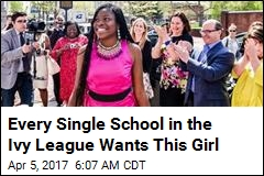 Every Single School in the Ivy League Wants This Girl