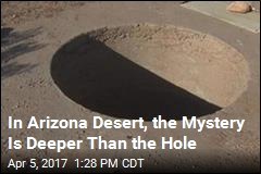 'Mystery Hole' in Arizona Desert Confounds Neighbors
