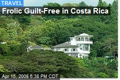 Frolic Guilt-Free in Costa Rica