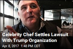 Trump Organization Settles Lawsuit With Celebrity Chef