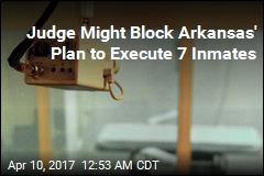 Federal Judge Might Block Plan to Execute 7 in 11 Days