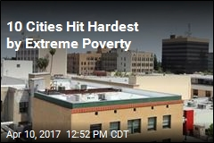 10 Cities Hit Hardest by Extreme Poverty