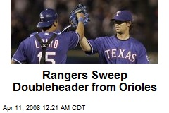 Rangers Sweep Doubleheader from Orioles