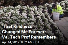 'That Kindness Changed Me Forever': Va. Tech Prof Remembers