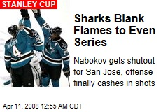 Sharks Blank Flames to Even Series