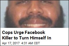 Cops Urge Facebook Killer to Turn Himself In