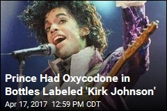 Prince Had Oxycodone in Bottles Labeled 'Kirk Johnson'