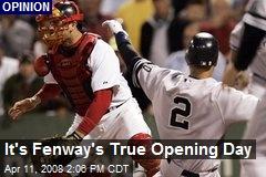 It's Fenway's True Opening Day