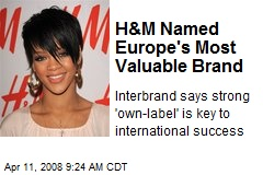 H&M Named Europe's Most Valuable Brand