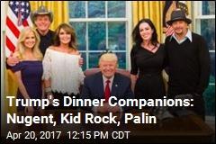 Trump's Dinner Companions: Nugent, Kid Rock, Palin