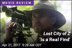 Lost City of Z 'Is a Real Find'