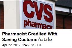 Pharmacist Credited With Saving Customer's Life