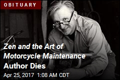 Zen and the Art of Motorcycle Maintenance Author Dies