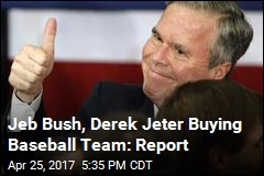 Jeb Bush, Derek Jeter Buying Baseball Team: Report