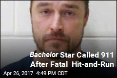 Bachelor Star Called 911 After Fatal Hit-and-Run