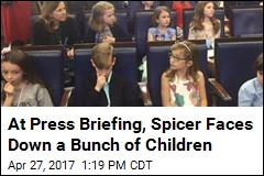 At Press Briefing, Spicer Faces Down a Bunch of Children