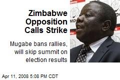 Zimbabwe Opposition Calls Strike