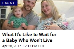 What It's Like to Wait for a Baby Who Won't Live