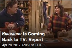 Roseanne May Be Latest to Get in on TV Revival Trend