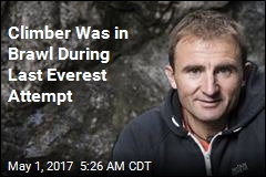 'Single-Minded' Climber Was in Brawl During Last Everest Attempt