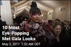 10 Most Eye-Popping Met Gala Looks